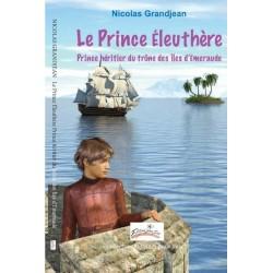 Le Prince Éleuthère, Prince...