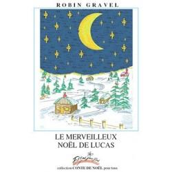 Le merveilleux Noël de Lucas